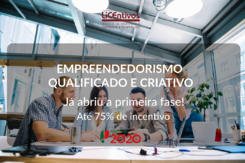 Sistema de Incentivos - Empreendedorismo Qualificado e Criativo do Portugal 2020