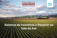 Sistemas de incentivos a decorrer no território do Vale do Ave